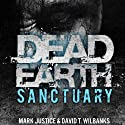 Dead Earth: Sanctuary Audiobook by David T. Wilbanks, Mark Justice Narrated by Jay Snyder