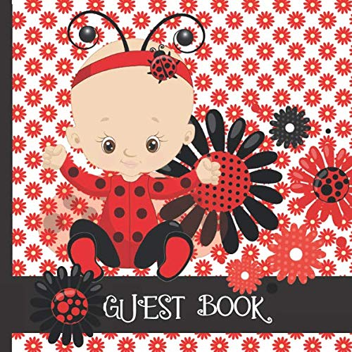 Guest Book: Ladybug Theme Includes Gift Tracker and Picture Memory Section to Create a Lasting Family Keepsake. (Ladybug Baby Shower Guest Books)