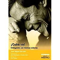 ¡Cuba va!. Dialogando con músicos cubanos: 12 (Ensayo