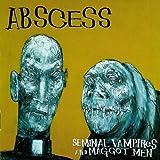 Seminal Vampires and Maggot Men by Abscess (1996-09-24)