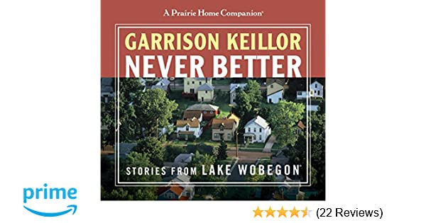 never better stories from lake wobegon