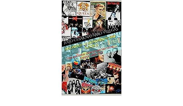 Archivos legendarios del rock 3: Las anécdotas rockeras que han ...