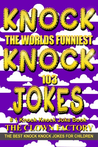 best kid knock knock jokes