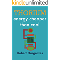 THORIUM: energy cheaper than coal (English Edition)