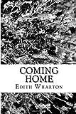 Coming Home, Edith Wharton, 1484142136