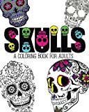 Skulls: An Adult Coloring Book