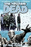 the walking dead vol 15 we find ourselves by robert kirkman 1st first edition 12 27 2011