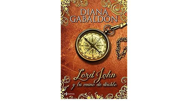 Lord John y la mano del diablo: Diana Gabaldon: 9788408114024: Amazon.com: Books