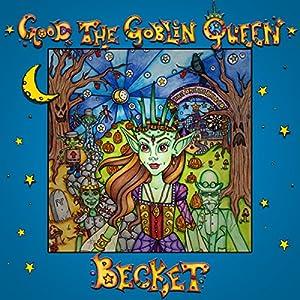 Good the Goblin Queen Audiobook