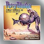Schrecken der Hohlwelt (Perry Rhodan Silber Edition 22) | K.H. Scheer,Clark Darlton,Kurt Brand