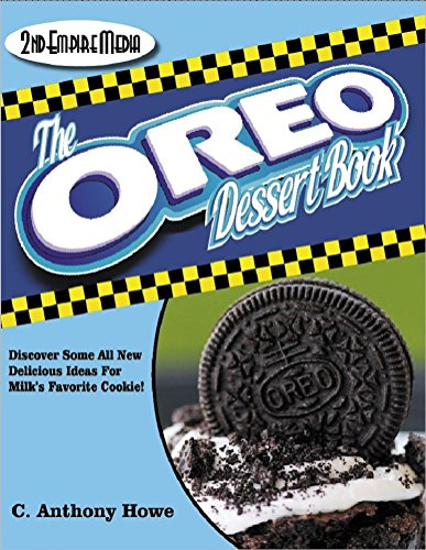 (The OREO COOKIE Dessert Book - A Cookbook Filled With Delicious Snacks Made With Milk's Favorate Cookies (The MASTER CHEF SERIES 96))