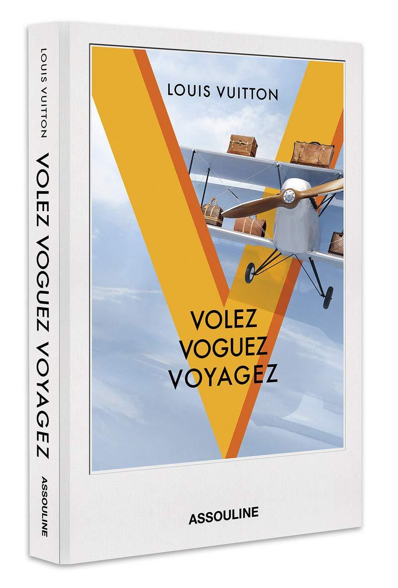 0d594707ef Volez Voguez Voyagez (Icons): Louis Vuitton Malletier: 0882664353421 ...