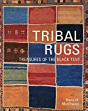 Tribal Rugs, Brian W. MacDonald, 1851495312