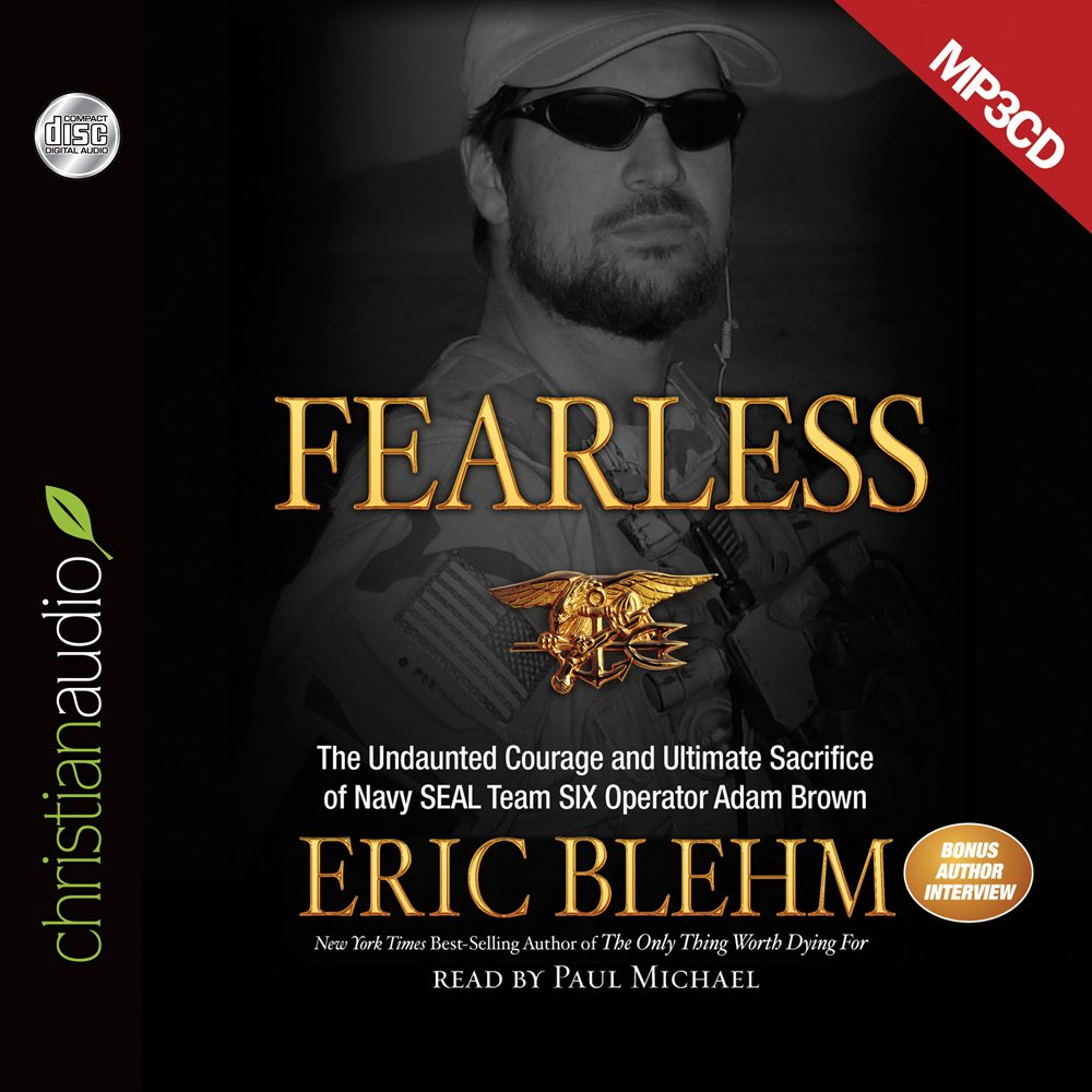 Download Fearless: The Undaunted Courage and Ultimate Sacrifice of Navy SEAL Team SIX Operator Adam Brown PDF