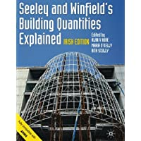 Seeley and Winfield's Building Quantities Explained: Irish Edition (Building and Surveying Series)