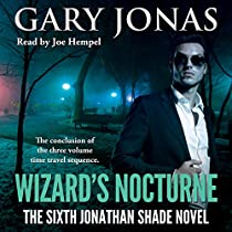 WIZARD'S NOCTURNE: THE SIXTH JONATHAN SHADE NOVEL
