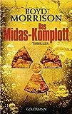 Das Midas-Komplott: Thriller