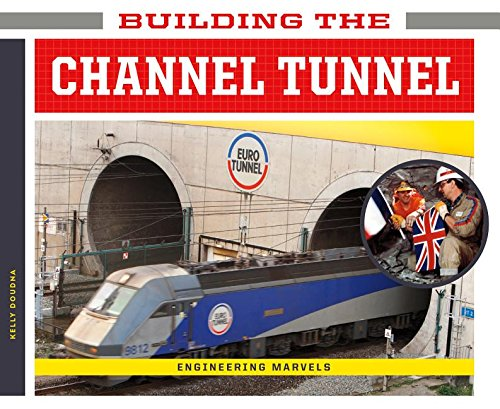 Building the Channel Tunnel (Engineering Marvels)