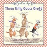 Three Billy Goats Gruff (Once Upon a Time (Harper))