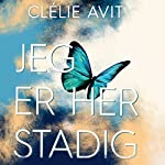 Jeg er her stadig | Clélie Avit