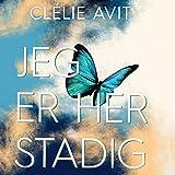 """""""Jeg er her stadig"""" av Clélie Avit"""