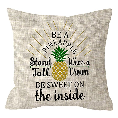 NIDITW Tropical Fruit Yellow Pineapple Be a Pineapple Stand Tall Wear a Crown and Be Sweet on The Inside Beige Body Cotton Linen Throw Pillow case Cushion Cover Sofa Home Decorative Square 18 Inches