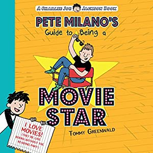 Pete Milano's Guide to Being a Movie Star Audiobook