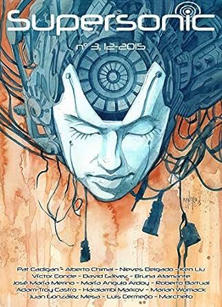 SuperSonic #3 eBook: Cristina Jurado, David Gálvez, Nieves ...