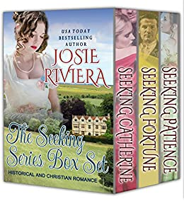 The Seeking Series Box Set: Historical and Christian Romance by [Riviera, Josie]