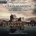 Transcendent: Ascendant, Book 2 Hörbuch von Craig Alanson Gesprochen von: Tim Gerard Reynolds