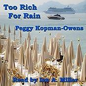 Too Rich for Rain: Seven Paris Mysteries, Volume 5   Peggy Kopman-Owens