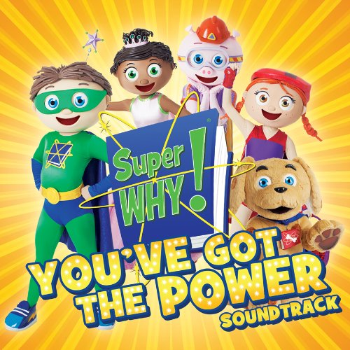 Super Why! Youve Got The Power Soundtrack