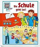 Die Schule geht los!: Spielend in die erste Klasse