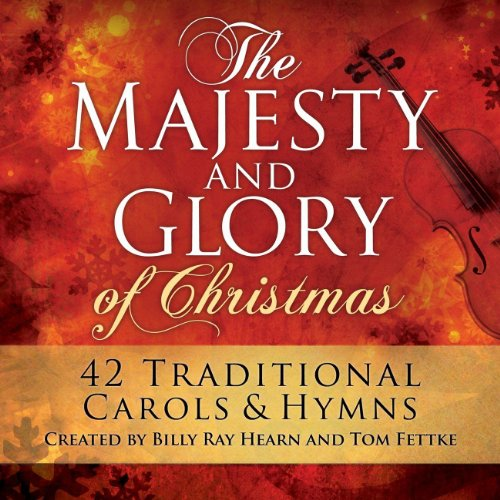The Majesty And Glory Of Christmas (Sparrow Records Christmas)