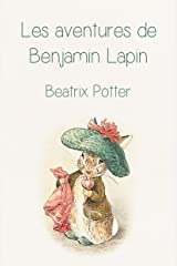 Les aventures de Benjamin Lapin (French Edition) Kindle Edition