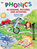 img - for Phonics in Lessons, Pictures, and Activities book / textbook / text book
