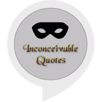 Inconceivable Quotes