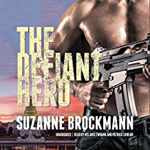 The Defiant Hero: Troubleshooters, Book 2