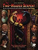 The Two-Headed Serpent (Call of Cthulhu Rolpelaying)