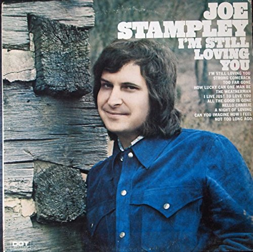 Price comparison product image JOE STAMPLEY - i'm still loving you DOT 26020 (LP vinyl record)