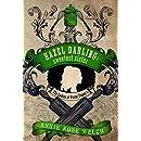Hazel Darling: Sweetest Sister (The Ladies of Pistol Fanny's Book 1)