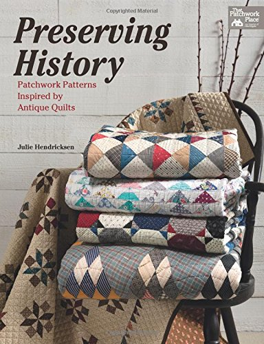 Preserving History: Patchwork Patterns Inspired by Antique -