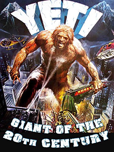 (Yeti Giant Of The 20th Century)