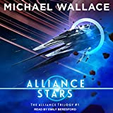 Alliance Stars: The Alliance Trilogy, Book 1
