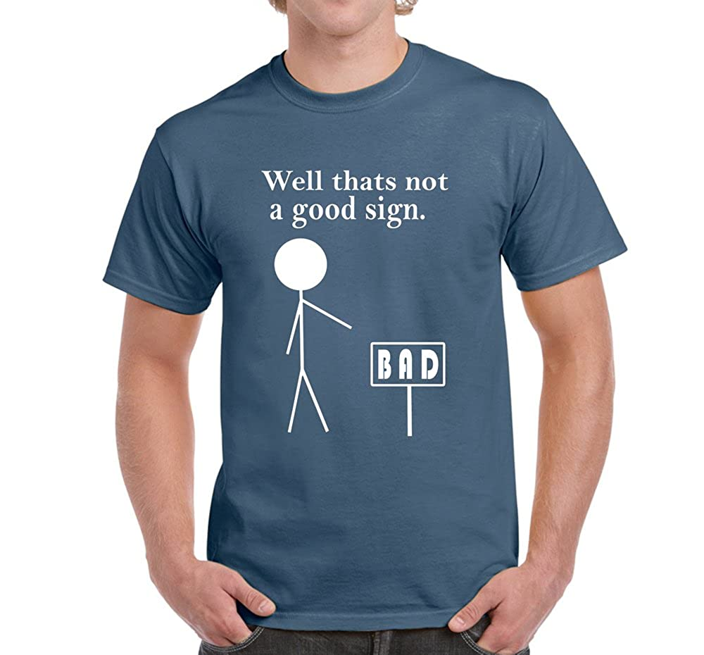 a4f97a2ae Amazon.com: Starlite-Mens Funny T Shirts-THATS NOT A GOOD SIGN-funny tshirts -funny gifts: Clothing