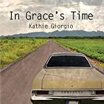 In Grace's Time | Kathie Giorgio