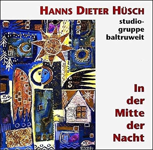 In der Mitte der Nacht: Hanns Dieter Hüsch liest Weihnachtsgeschichten
