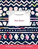 Adult Coloring Journal: Nar-Anon (Mandala Illustrations, Tribal Floral)