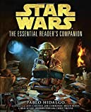 img - for The Essential Reader's Companion (Star Wars) (Star Wars: Essential Guides) book / textbook / text book
