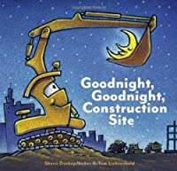 Goodnight, Goodnight, Construction Site Book Cover